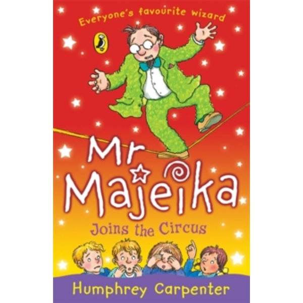 Mr Majeika Joins the Circus by Humphrey Carpenter (Paperback, 2006)