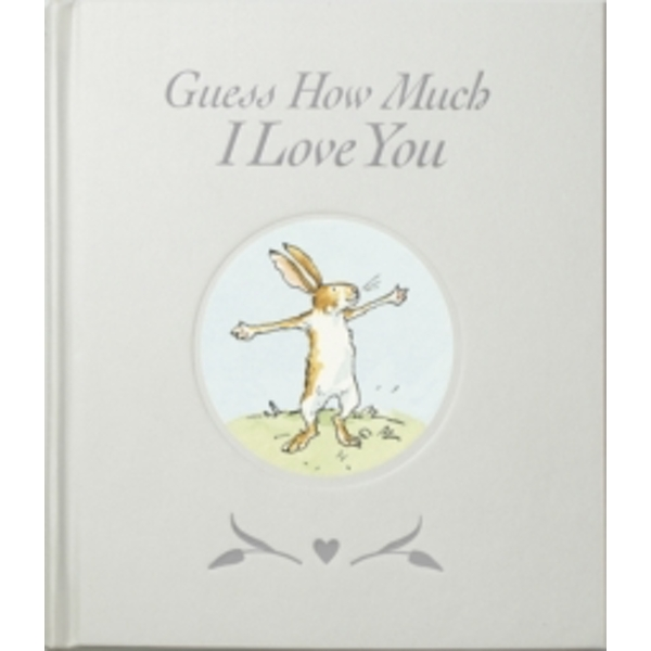Guess How Much I Love You Shimmering Hardcover