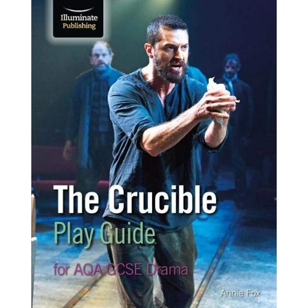 The Crucible Play Guide for AQA GCSE Drama  Paperback / softback 2019