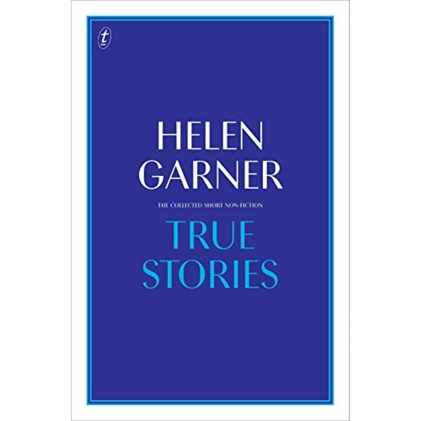 True Stories Complete Short Non-Fiction Hardback 2017
