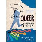 Queer: A Graphic History by Meg John Barker (Paperback, 2016)