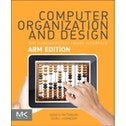 Computer Organization and Design ARM Edition : The Hardware Software Interface