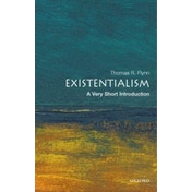 Existentialism: A Very Short Introduction by Thomas Flynn (Paperback, 2006)