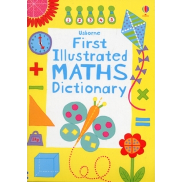 First Illustrated Maths Dictionary by Kirsteen Rogers (Paperback, 2012)