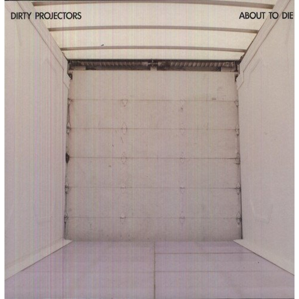 Dirty Projectors - About to Die 12 Inch Single Vinyl