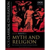 OCR Classical Civilisation GCSE Route 1: Myth and Religion by James Renshaw, Dan Menashe, Ben Greenley (Paperback, 2017)