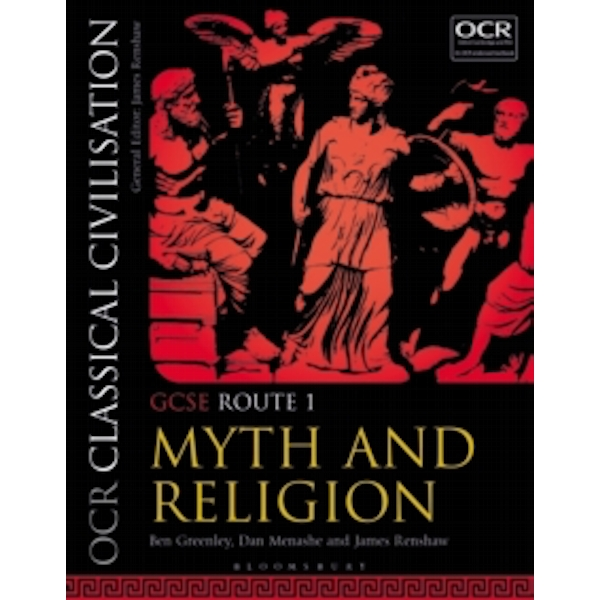 OCR Classical Civilisation GCSE Route 1 : Myth and Religion