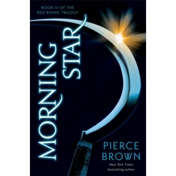 Morning Star: Red Rising Trilogy 3 by Pierce Brown (Paperback, 2016)