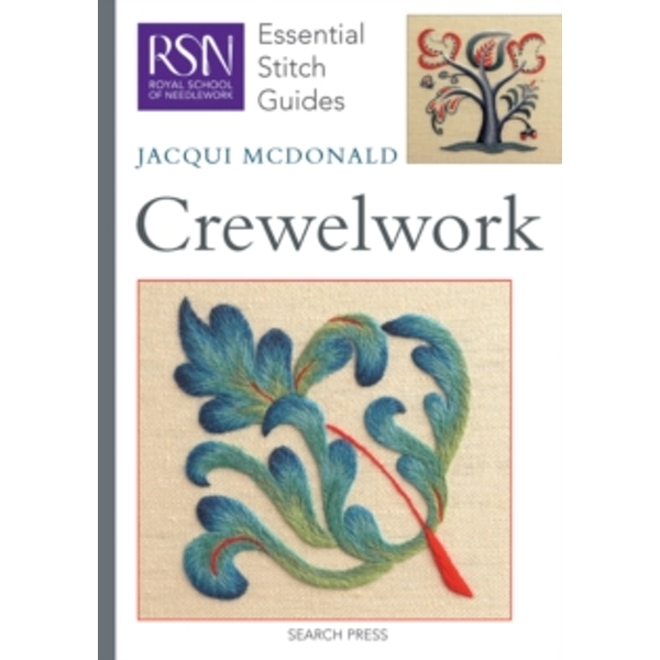 RSN Essential Stitch Guides: Crewelwork by Jacqui McDonald (Spiral bound, 2010)