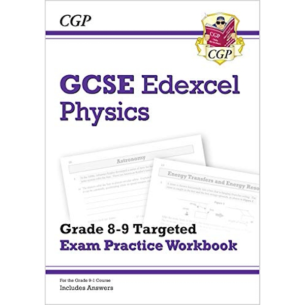 New GCSE Physics Edexcel Grade 8-9 Targeted Exam Practice Workbook (includes Answers)  Paperback / softback 2018