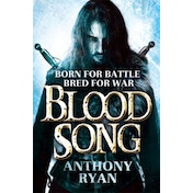 Blood Song: Book 1 of Raven's Shadow by Anthony Ryan (Paperback, 2014)