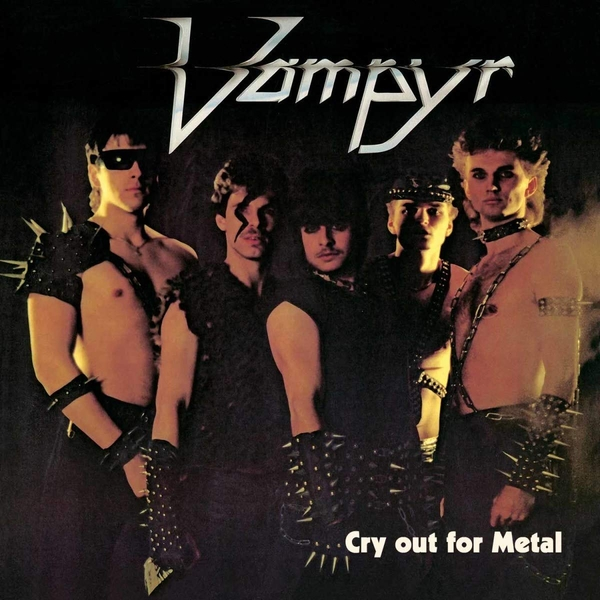 Vampyr - Cry Out For Metal Vinyl