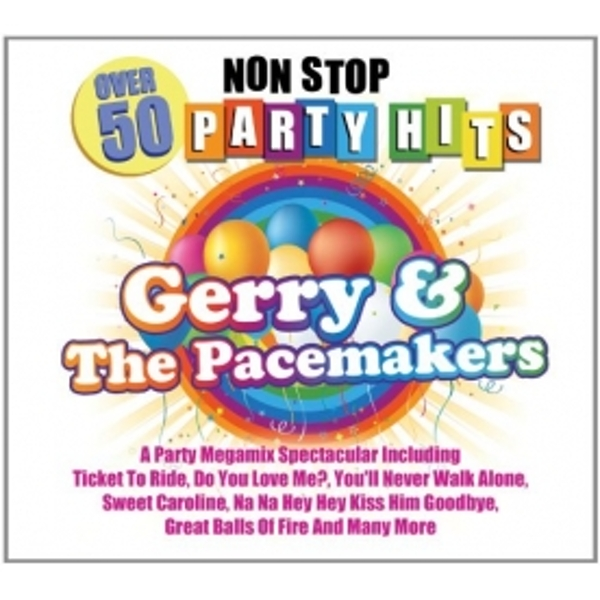 Gerry & The Pacemakers - Over 50 Non Stop Party Hits CD