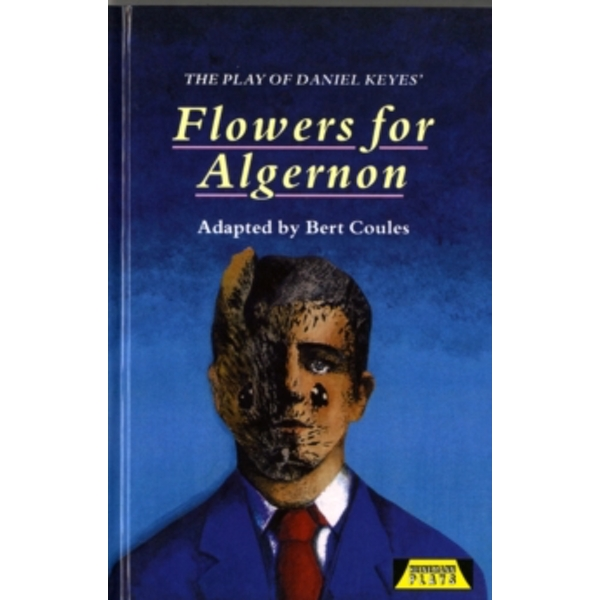 The Play of Flowers for Algernon by Bert Coules (Hardback, 1993)