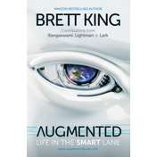 Augmented: Life in the Smart Lane by Marshall Cavendish International (Asia) Pte Ltd (Hardback, 2016)