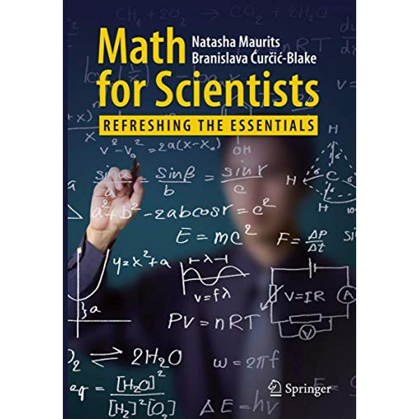 Math for Scientists: Refreshing the Essentials by Natasha Maurits (Paperback, 2017)