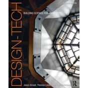 Design-Tech : Building Science for Architects