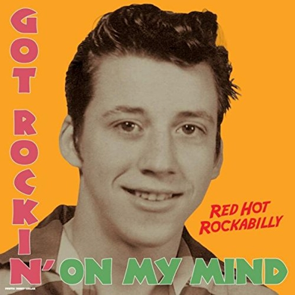 Various Artists - Got Rockin On My Mind Vinyl