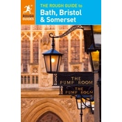 The Rough Guide to Bath, Bristol & Somerset by Rough Guides (Paperback, 2016)