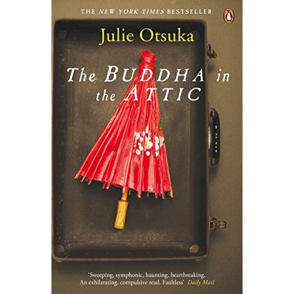 The Buddha in the Attic by Julie Otsuka (Paperback, 2013)