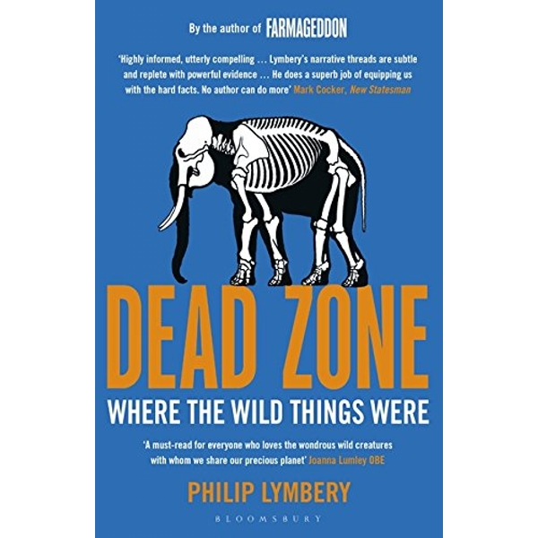 Dead Zone Where the Wild Things Were Paperback / softback 2018