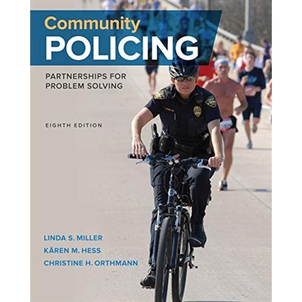Community Policing: Partnerships for Problem Solving by Karen Hess, Linda A. Miller, Christine M. H. Orthmann (Hardback, 2017)