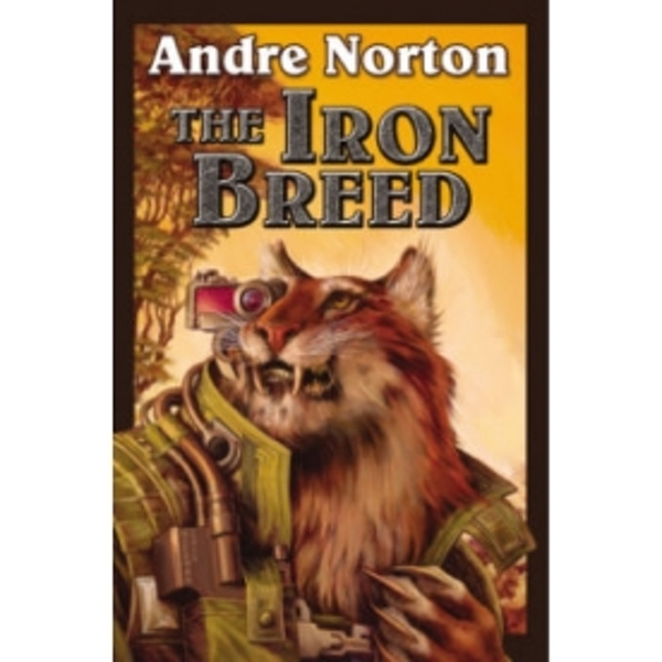 The Iron Breed by Andre Norton (Paperback, 2013)
