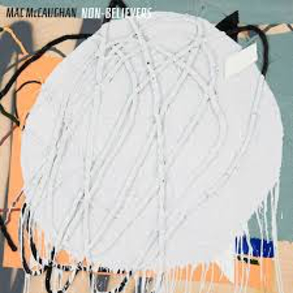 Mac McCaughan – Non-Believers Limited Edition Grey Vinyl