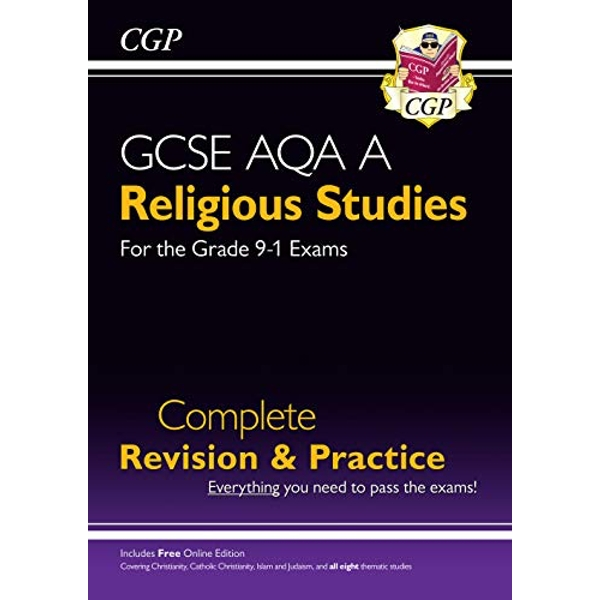 Grade 9-1 GCSE Religious Studies: AQA A Complete Revision & Practice with Online Edition  Paperback / softback 2018