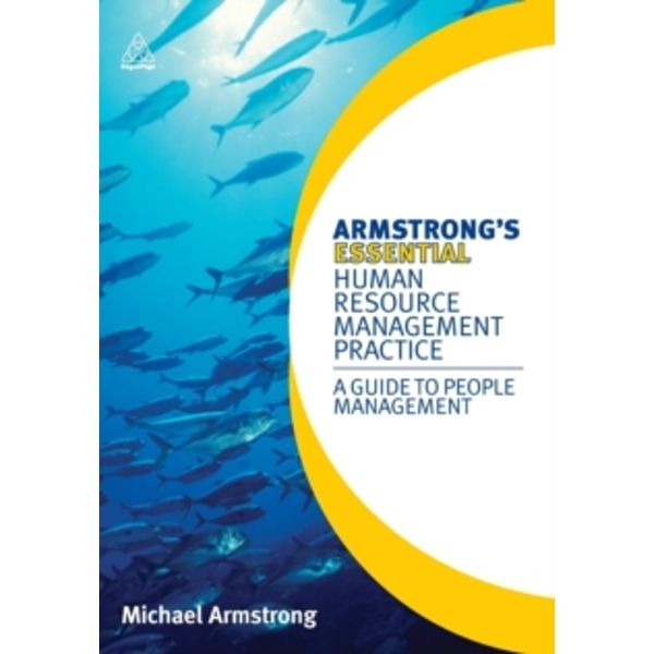 Armstrong's Essential Human Resource Management Practice : A Guide to People Management