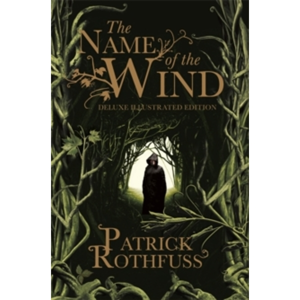 The Name of the Wind : 10th Anniversary Deluxe Illustrated Edition