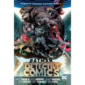 Batman Detective Comics The Rebirth Deluxe Edition Book 1 (Rebirth)