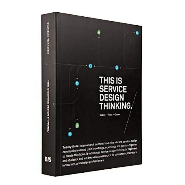 This is Service Design Thinking.: Basics - Tools - Cases by Marc Stickdorn, Jakob Schneider (Paperback, 2012)
