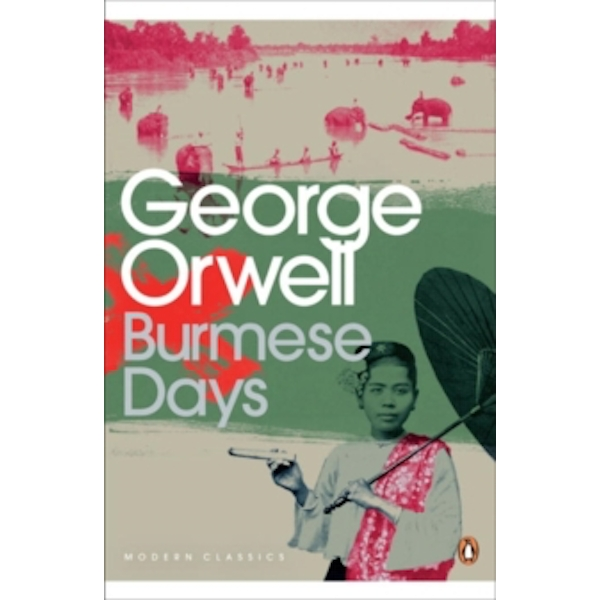 Burmese Days by George Orwell (Paperback, 2001)