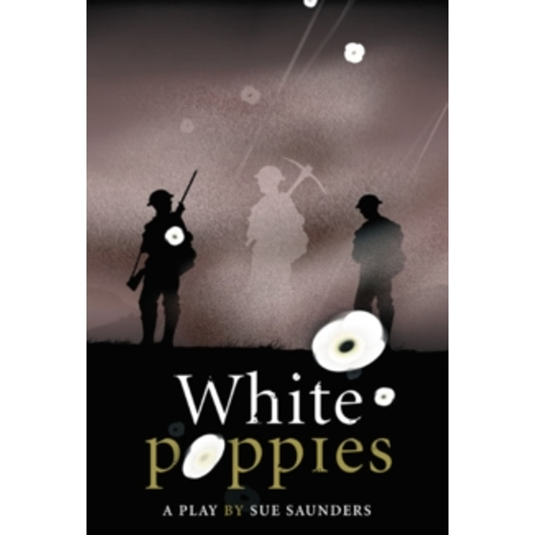 White Poppies Heinemann Plays by Pearson Education Limited (Hardback, 2009)