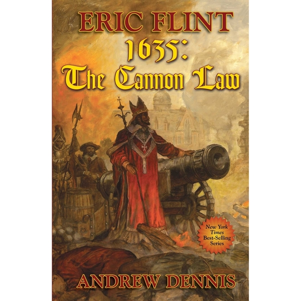 1635: Cannon Law by Eric Flint, Andrew Dennis (Book, 2006)