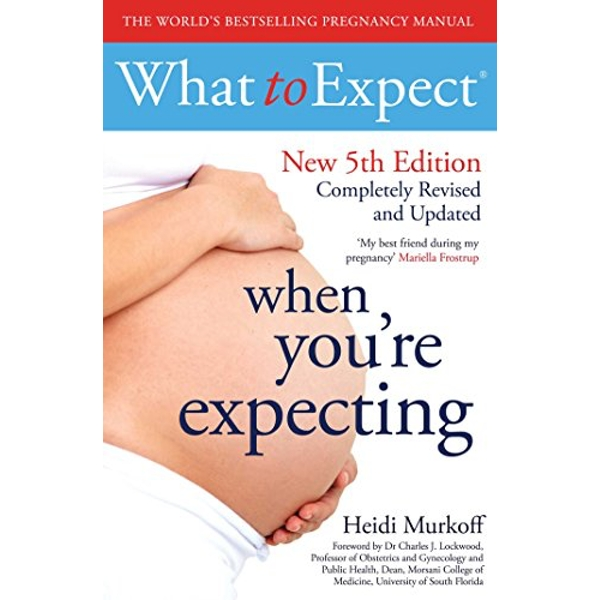What to Expect When You're Expecting 5th Edition  Paperback / softback 2017