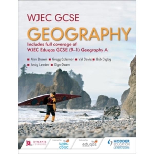 WJEC GCSE Geography by Andy Leeder, Val Davis, Glyn Owen, Bob Digby, Alan Brown, Andy Owen, Gregg Coleman (Paperback, 2016)