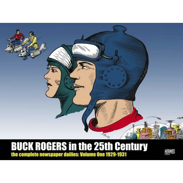 Buck Rogers In The 25th Century: The Complete Newspaper Dailies Volume 1