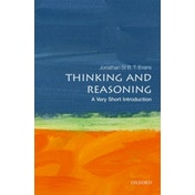 Thinking and Reasoning: A Very Short Introduction by Jonathan B. T. Evans (Paperback, 2017)