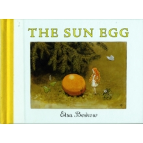 The Sun Egg by Elsa Beskow (Hardback, 2007)