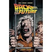 Back To The Future  Volume 4: Hard Time