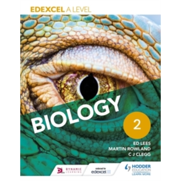 Edexcel A Level Biology Student Book 2 by Martin Rowland, Ed Lees, C. J. Clegg (Paperback, 2015)