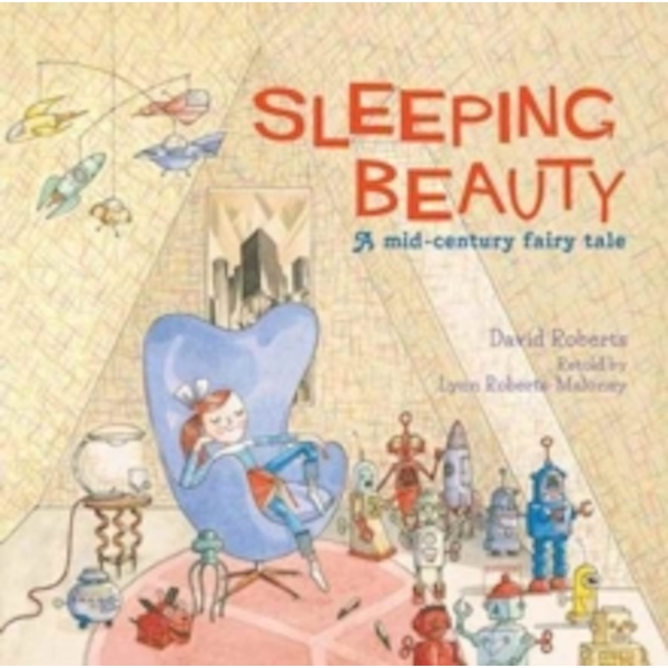 Sleeping Beauty : A Mid-century Fairy Tale