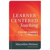 Learner-Centered Teaching: Five Key Changes to Practice by Maryellen Weimer (Hardback, 2013)
