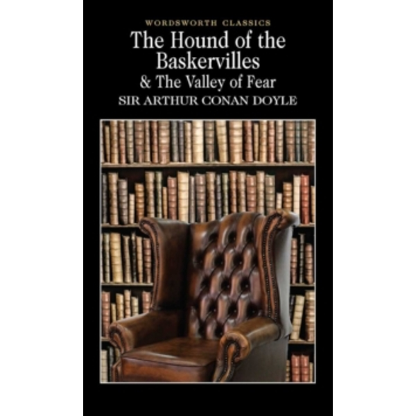 The Hound of the Baskervilles & The Valley of Fear by Sir Arthur Conan Doyle (Paperback, 1999)