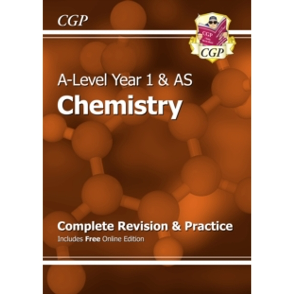 New A-Level Chemistry: Year 1 & AS Complete Revision & Practice with Online Edition by Coordination Group Publications Ltd (CGP) (Paperback, 2015)