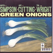 Martin Simpson & Friends - Green Onions / Willie Taylor (7 Inch) Vinyl
