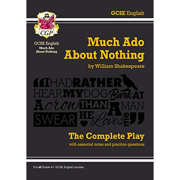 Grade 9-1 GCSE English Much Ado About Nothing - The Complete Play  Paperback / softback 2018