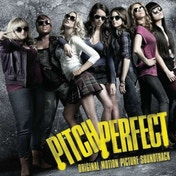 Soundtrack - Pitch Perfect CD